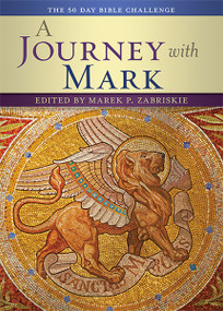 A Journey with Mark (The 50 Day Bible Challenge) by Marek Zabriskie, 9780880283892