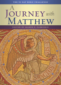 A Journey With Matthew (The 50 Day Bible Challenge) by Marek Zabriskie, 9780880283830