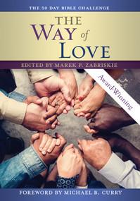The Way of Love Bible Challenge (A 50 Day Bible Challenge) by Marek Zabriskie, 9780880284806