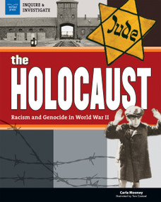 The Holocaust (Racism and Genocide in World War II) - 9781619305069 by Carla Mooney, Tom Casteel, 9781619305069