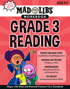 Mad Libs Workbook: Grade 3 Reading by Wiley Blevins, Mad Libs, 9780593222836