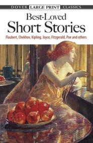 Best-Loved Short Stories (Flaubert, Chekhov, Kipling, Joyce, Fitzgerald, Poe and Others) by Evan Bates, 9780486433622