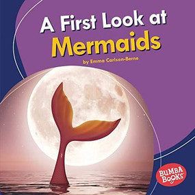 A First Look at Mermaids - 9781541596856 by Emma Carlson-Berne, 9781541596856