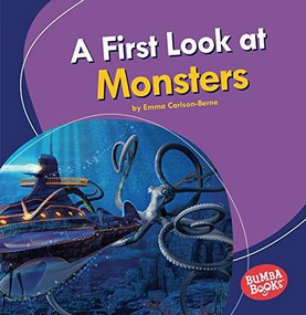 A First Look at Monsters by Emma Carlson-Berne, 9781728413068