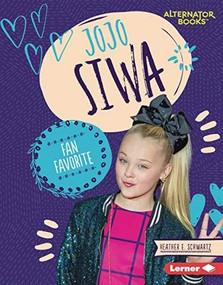 JoJo Siwa (Fan Favorite) by Heather E. Schwartz, 9781541597105