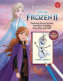 Learn to Draw Disney Frozen 2 (Featuring all your favorite characters, including Anna, Elsa, and Olaf!) - 9781942875932 by Walter Foster Jr. Creative Team, 9781942875932