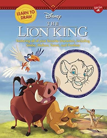 Learn to Draw Disney The Lion King (Featuring all of your favorite characters, including Simba, Mufasa, Timon, and Pumbaa) by Walter Foster Jr. Creative Team, 9781942875895