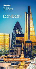 Fodor's London 25 Best 2021 by Fodor's Travel Guides, 9781640973268