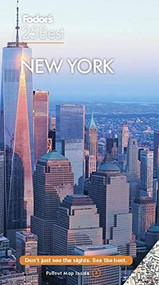 Fodor's New York 25 Best 2021 by Fodor's Travel Guides, 9781640973275