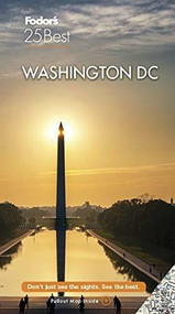 Fodor's Washington D.C  25 Best 2021 by Fodor's Travel Guides, 9781640973282