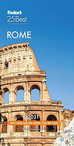 Fodor's Rome 25 Best 2021 by Fodor's Travel Guides, 9781640973299
