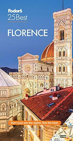 Fodor's Florence 25 Best - 9781640973329 by Fodor's Travel Guides, 9781640973329
