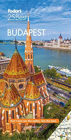 Fodor's Budapest 25 Best - 9781640973350 by Fodor's Travel Guides, 9781640973350