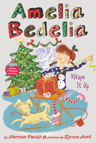 Amelia Bedelia Special Edition Holiday Chapter Book #1 (Amelia Bedelia Wraps It Up) by Herman Parish, Lynne Avril, 9780062962034