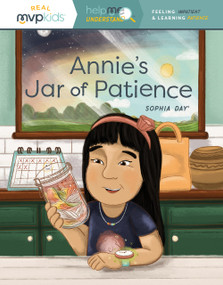 Annie's Jar of Patience (Feeling Impatient & Learning Patience) - 9781643707570 by Sophia Day, Megan Johnson, Stephanie Strouse, 9781643707570