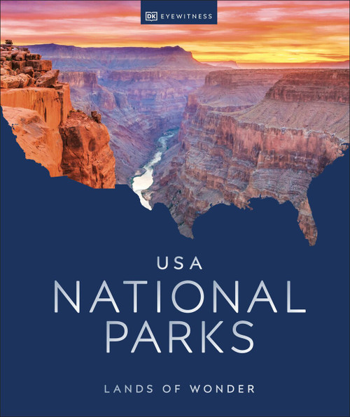 USA National Parks (Lands of Wonder) by DK Eyewitness, 9780744024494