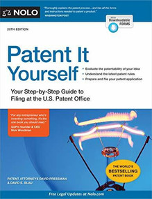 Patent It Yourself (Your Step-by-Step Guide to Filing at the U.S. Patent Office) - 9781413327809 by David Pressman, David E. Blau, 9781413327809