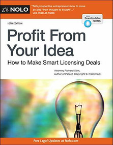 Profit From Your Idea (How to Make Smart Licensing Deals) - 9781413327915 by Richard Stim, 9781413327915