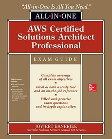 AWS Certified Solutions Architect Professional All-in-One Exam Guide (Exam SAP-C01) by Joyjeet Banerjee, 9781260457124