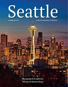 Seattle III by Joseph Calev, 9781934907658