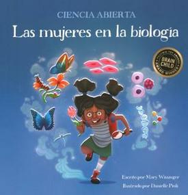 Las mujeres en la biología by Mary Wissinger, Danielle Pioli, The Spanish Group, 9781938492075