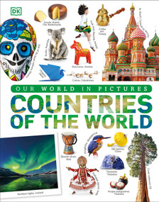 Countries of the World (Our World in Pictures) by DK, 9781465491503