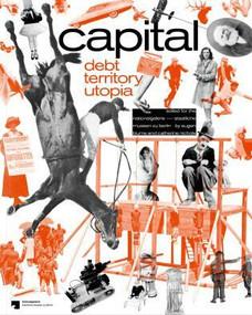 Capital (Dept, Territory, Utopia) by Eugen Blume, Catherine Nicols, 9783862065769