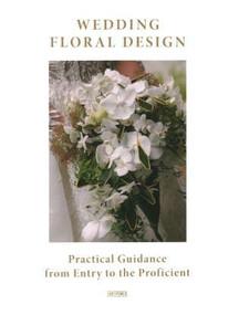 Wedding Floral Design by Li Aihong, Shen Minping, 9789881468758