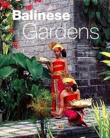 Balinese Gardens by William Warren, Luca Invernizzi Tettoni, 9780794604233