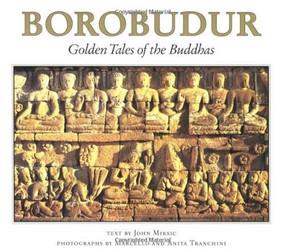 Borobudur (Golden Tales of the Buddhas) - 9780945971900 by John N. Miksic, Anita Tranchini, Marcello Tranchini, 9780945971900