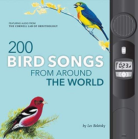 200 Bird Songs from Around the World by Les Beletsky, 9780760368831