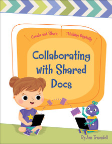 Collaborating with Shared Docs by Ann Truesdell, Rachael McLean, 9781534170377