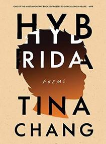 Hybrida (Poems) - 9780393358414 by Tina Chang, 9780393358414