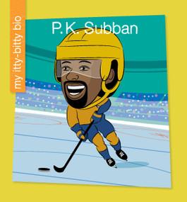 P. K. Subban - 9781534170100 by Meeg Pincus, Jeff Bane, 9781534170100