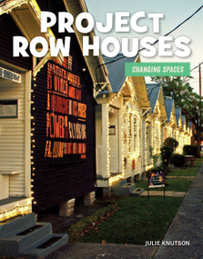 Project Row Houses by Julie Knutson, 9781534170728