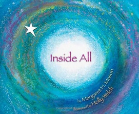 Inside All by Margaret H. Mason, Holly Welch, 9781584691129