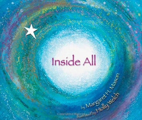 Inside All - 9781584691112 by Margaret H. Mason, Holly Welch, 9781584691112