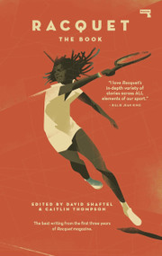 Racquet (The Book) by David Shaftel, Caitlin Thompson, 9781912248773