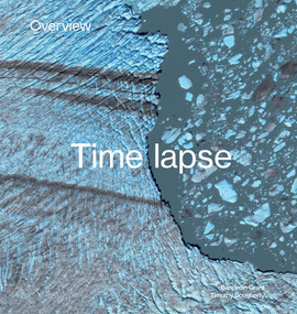 Overview Timelapse (How We Change the Earth) by Benjamin Grant, Timothy Dougherty, 9781984858658