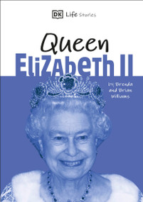 DK Life Stories Queen Elizabeth II (Amazing people who have shaped our world) - 9781465493118 by DK, 9781465493118