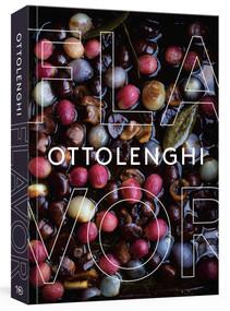 Ottolenghi Flavor (A Cookbook) by Yotam Ottolenghi, Ixta Belfrage, Tara Wigley, 9780399581755