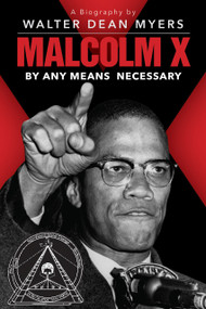 Malcolm X: By Any Means Necessary (Scholastic Focus) by Walter Dean Myers, 9781338309850