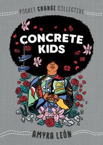 Concrete Kids (Miniature Edition) by Amyra León, Ashley Lukashevsky, 9780593095195