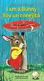 I Am a Bunny/Soy Un conejito by Ole Risom, Richard Scarry, 9780399552908