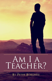 Am I a Teacher? by Peter Borghesi, 9781543915976