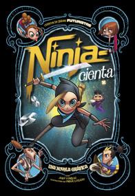 Ninja-cienta (Una novela gráfica) - 9781496599582 by Joey Comeau, Omar Lozano, Aparicio Publishing Aparicio Publishing LLC, 9781496599582