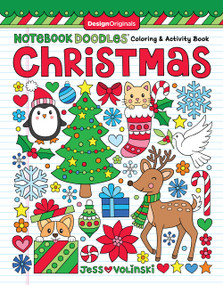 Notebook Doodles Christmas (Coloring & Activity Book) by Jess Volinski, 9781497204447