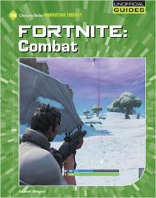 Fortnite: Combat - 9781534150997 by Josh Gregory, 9781534150997