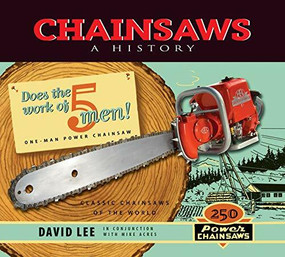 Chainsaws (A History) by David Lee, 9781550179118
