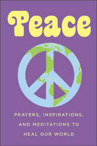 Peace (Prayers, Inspirations, and Meditations to Heal our World) - 9781578268788 by June Eding, 9781578268788